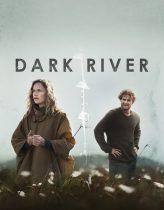 Karanlık Nehir Filmi izle