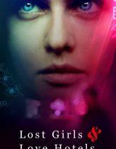 Kayıp Kızlar ve Aşk Otelleri Filmi izle