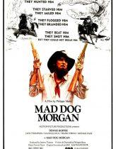 Mad Dog Morgan Filmi izle
