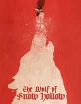 The Wolf of Snow Hollow Filmi izle